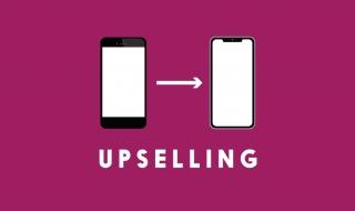 """Upselling - Nghệ thuật """"dụ dỗ"""" khách hàng không thể bỏ qua"""