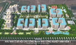 Bình Thuận chấp thuận đầu tư dự án nhà xã hội 13,54 ha Hàm Kiệm I