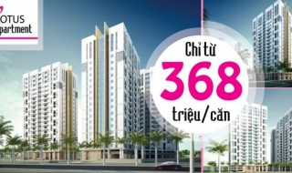 Chỉ cần 368 triệu đồng sở hữu căn hộ Lotus Apartment