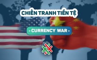 Chiến tranh tiền tệ: Phát súng đầu tiên đã nổ?