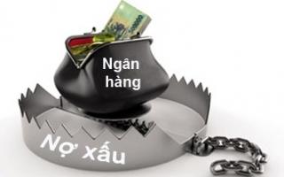 Xử lý nợ xấu: Cần sự tham gia tích cực của các ngành