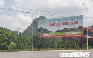 Sân golf Kim Bảng không phép đã… xây xong