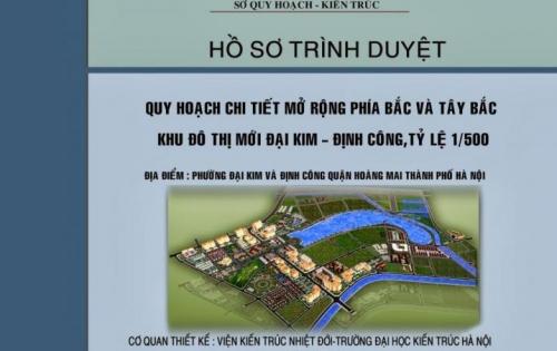 CHÍNH CHỦ bán liền kề dự án KĐT mới Đại Kim - Định Công Mở Rộng. Giá gốc chủ đầu tư, LH 0988676959