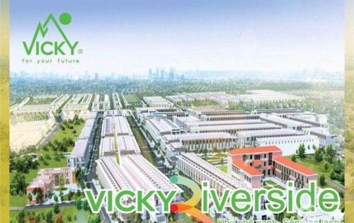 Bán đất dự án Vicky Riverside giá cực tốt lợi nhuận trong tầm tay