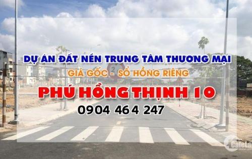 Bán đất nền dự án khu dân cư thương mại Phú Hồng Thịnh 10 - Dĩ An - Bình Dương - SHR - Thổ Cư 100%