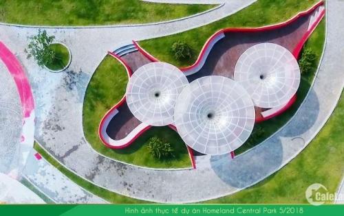 HomeLand Central Park - Nhanh tay để chọn ngay các lô đối diện với công viên trung tâm