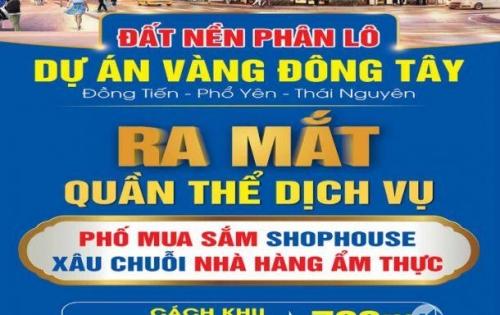 Nhất vị nhị hướng. Khu dân cư Đông Tây, Phổ Yên, Thái Nguyên đáp ứng đủ 2 tiêu chí trên.