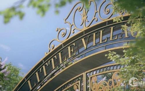 Nóng! Chỉ còn 7 căn biệt thự cuối cùng dự án Little Village, LH: 0982 002 220