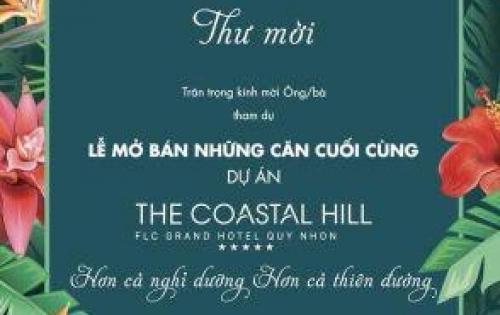 THƯ MỜI THAM DỰ LỄ MỞ BÁN THE COASTAL HILL - FLC QUI NHƠN
