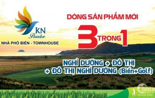 Giá chủ đầu tư, dự án KN Paradise Cam Ranh, cơ hội đầu tư sinh lời ngay giai đoạn 1.