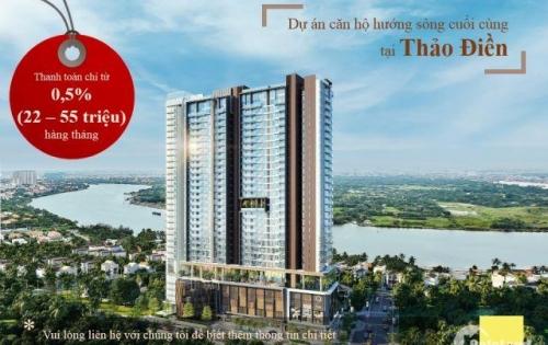 Q2 Thảo Điền, căn hộ view sông, thanh toán chỉ 0,5%/ tháng,