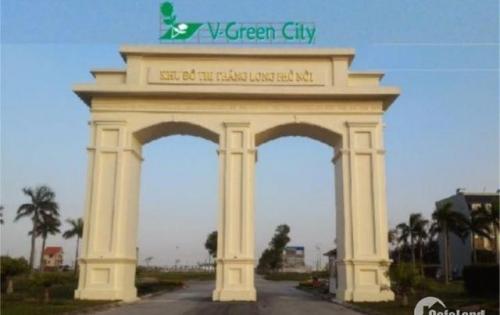 Đất nền dự án V-Green City Phố Nối, Hưng Yên
