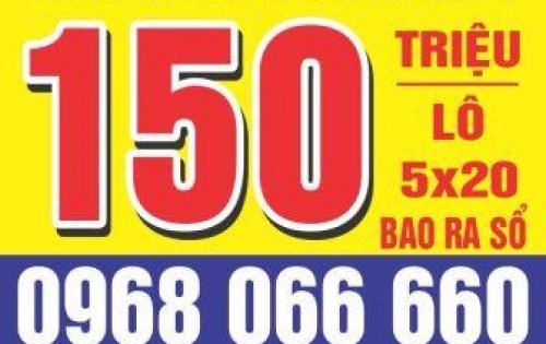 bán đất giá rẻ đầu tư , chỉ 150tr / 1 lô , 5x20 giấy tờ hợp lệ .