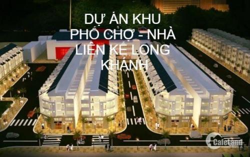 Ra mắt Siêu phẩm Dự án Nhà phố thương mại Long Khánh