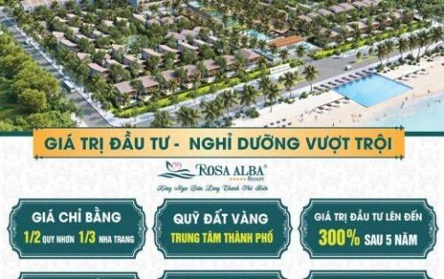 Rosa Alba Resort biệt thự 100% view biển, LN 9%/năm, giá trị tăng 200% sau 2 năm
