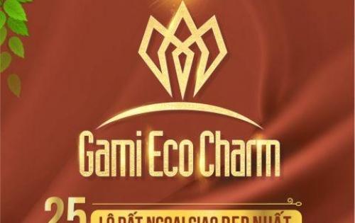 Lợi ích NÀO từ dự án Gami Eco Charm Tây Bắc Đà Nẵng - Lh: 0939792845