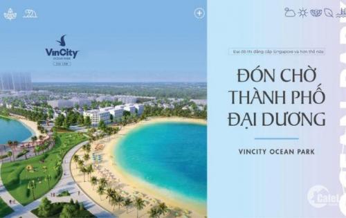 Đại Đô thị đẳng cấp Singapore giữa lòng Hà Nội – Vincity Ocean Park Gia Lâm