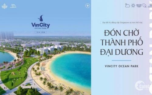 VinCity Ocean Park - Một Singapore thu nhỏ trong lòng Hà Nội