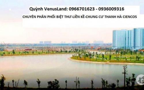 """Chính Chủ Liền Kề """" Trái Tim Mường Thanh"""" Giá Cực Rẻ Thanh Hà Cienco5"""