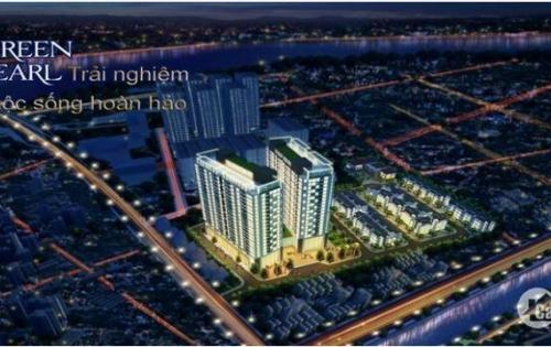 Từ 800tr sở hữu Căn hộ cao cấp Green Pearl – 378 Minh Khai- Quận Hai Bà Trưng. Giá gốc CĐT + chiết khấu cao LH: 0987 553 798