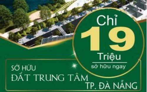 Đất nền khu phố ven sông TT Đà Nẵng, mặt tiền 8m, giá chỉ 19tr/m2