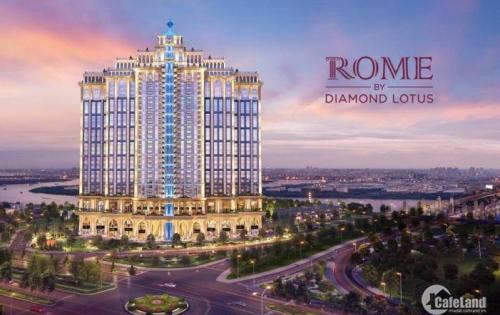 Bán CHCC ROME Diamond Lotus Quận 2 gần SALA (mở bán đợt đầu tiên)