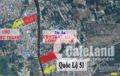 Bán đất đầu tư Central Mall Long Thành, vị trí vàng MT Quốc Lộ 51, ngay cạnh