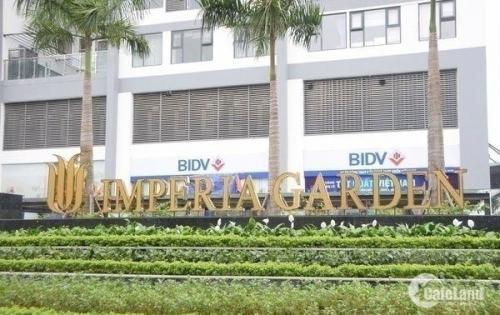 Mở bán 5 căn cuối biệt thự Imperia Garden CK 5% Nguyễn Huy Tưởng - HN