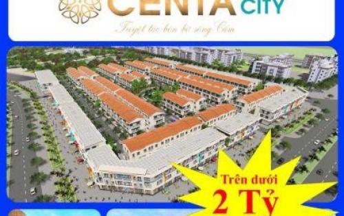 BÁN DỰ ÁN CENTA CITY HẢI PHÒNG - BẮC SÔNG CẤM - NHẬN CỌC THÁNG 10