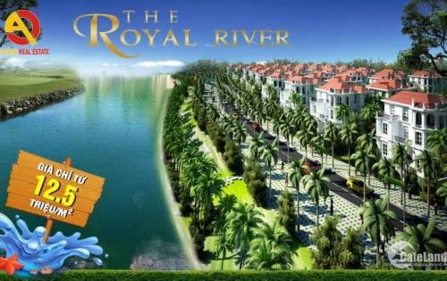 CƠ HỘI ĐẦU TƯ SINH LỜI VÀ GIÀU CÓ TẠI THE ROYAL RIVER