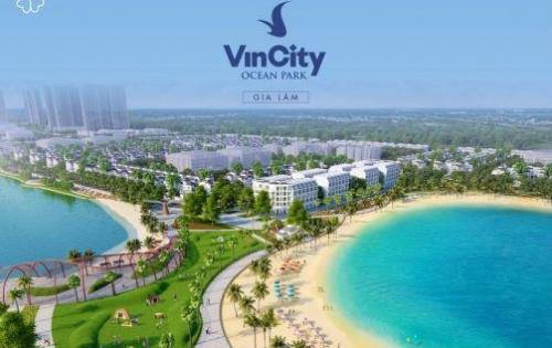 Mở Bán Dự Án VinCity Ocean Park Gia Lâm