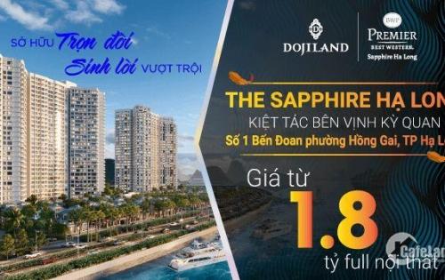 CONDOTEL 5* MẶT BIỂN THE SAPPHIRE HẠ LONG SỔ ĐỎ VV, CHỈ TỪ 350TR, CAM KẾT LN 10%/NĂM - 0936 340 689
