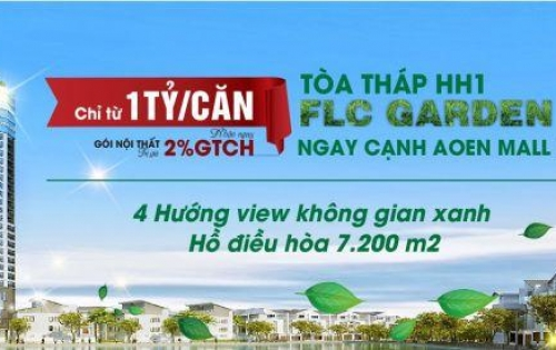 Mở bán chung cư FLC Đại Mỗ Quận Nam Từ Liêm chỉ với 400tr
