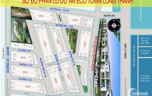 SIÊU DỰ ÁN ECO TOWN LONG THÀNH, GIÁ GỐC CĐT CHỈ 630TR/NỀN, LH: 0767 473 479
