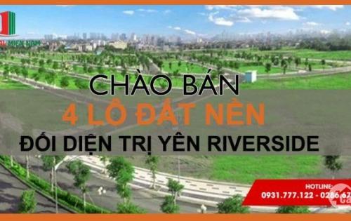 04 lô đất nền đối diện dự án Trị Yên Riverside