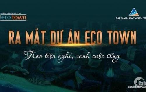 Eco Town_đât nền đẹp_CK 6%_tặng thêm 2 chỉ vàng SJc