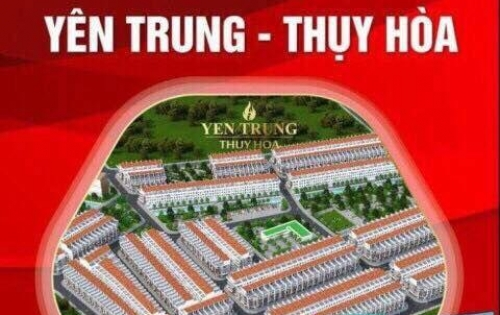 KĐT mới Yên Trung Thụy Hòa, KCN Yên Phong 1, Yên Phong Bắc Ninh, giả chỉ 10,5tr/m2