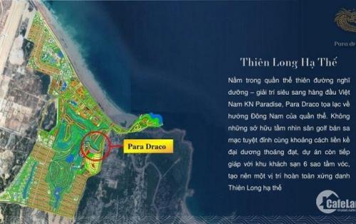 Para Draco - KN Paradise - Biệt thự ven biển cao cấp Hotline Pkd 0947.347.368