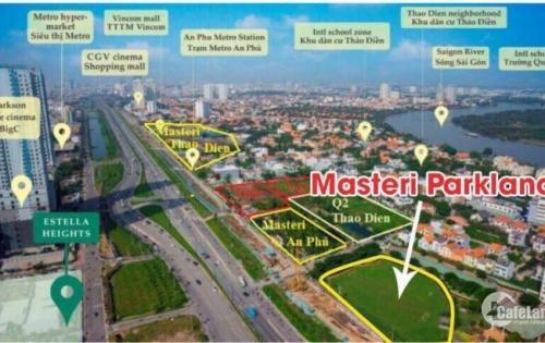 Nhận giữ chỗ ưu tiên dự án mới Masteri Parkland của Thảo Điền Investment  0903.69.10.96