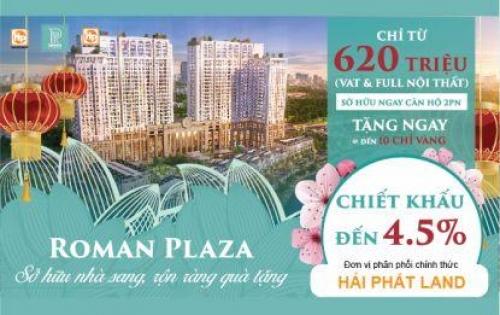 sở hữu ngay căn hộ cao cấp tại Roman plaza chỉ với 28 triệu/ m2