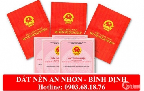 Suất ngoại giao đất nền An Nhơn trung tâm thị xã, đã có sổ đỏ từng lô. LH: 0902.55.77.30