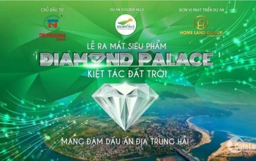 Nhận giữ chỗ ngay dự án sắp mở bán DIAMOND PALACE