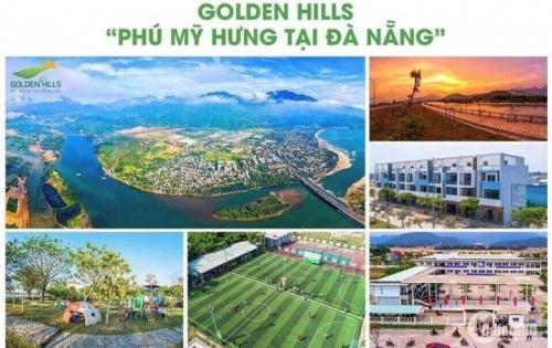 Dự án golden hills Đà Nẵng con gà đẻ trứng vàng cho giới đầu tư