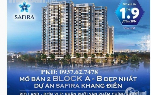 Dự án căn hộ Safira Khang Điền chính thức mở bán đợt cuối, giá 1.45ty/căn