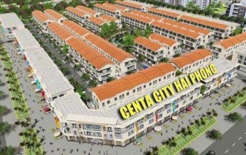 Bán Shophouse mặt tiền 56m tại KDT Bắc Sông Cấm Hải Phòng giá chỉ 3ty2/căn, Centa City Hải Phòng.