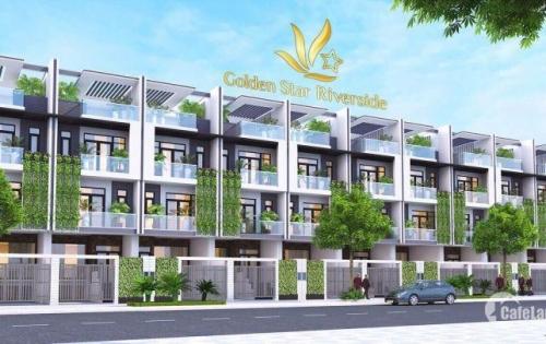 Chủ đầu tư mở bán dự án GOLDEN STAR RIVERSIDE giai đoạn đầu tiên, mặt tiền đường lớn, SHR