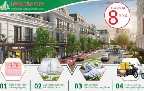 Cơ hội sở hữu những nền cuối cùng đẹp nhất dự án Long Tân City, đầu tư thông minh sinh lời khủng