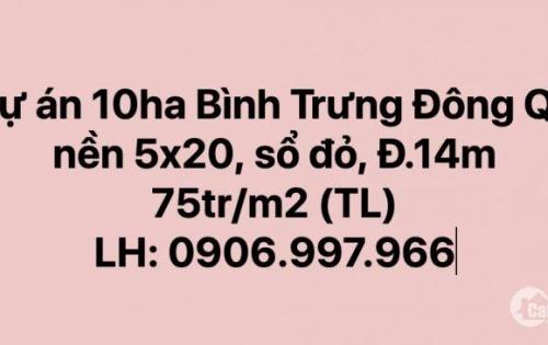 [HOT] nền D10 trục chính khu 10ha Bình Trưng Đông Q2, 5x20, 75tr/m2(TL). LH: 0906997966