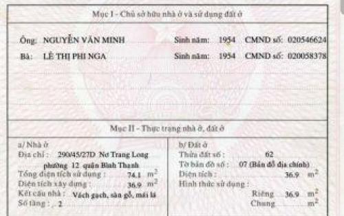 290/45/27D Nơ Trang Long, P12, Bình Thạnh -DT: 4 x 7, nở hậu 8  = 41m2 -Nhà trệt + 1 lầu. Có 2PN, 2WC  - 2MT hẻm xe 7 chỗ đậu trước nhà. Sổ hồng bao ST - 4.35 ỷ