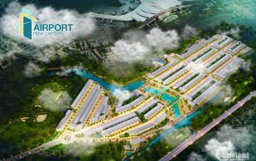Dự án đất nền khu đô thị mới Airport New Center, liền kề sân bay Long Thành. giá 12tr/m2. lh 0938531704